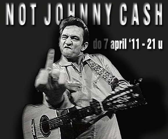 110407 NOT JOHNNY CASH