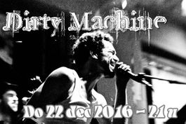 161222 Dirtymachine